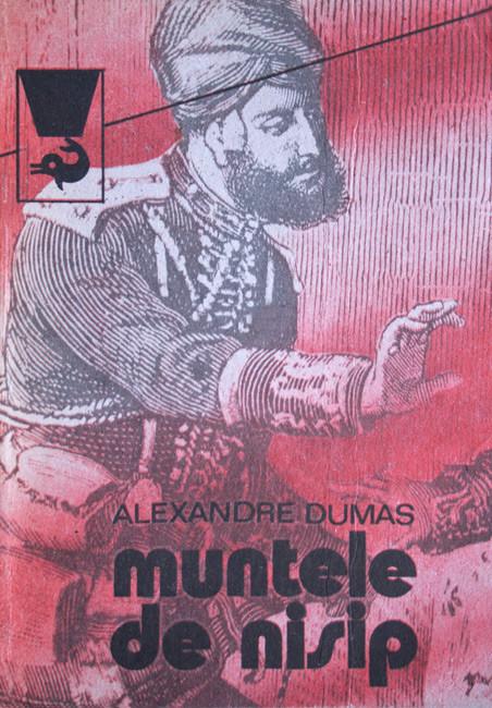 Muntele de nisip (2 vol.) - Alexandre Dumas