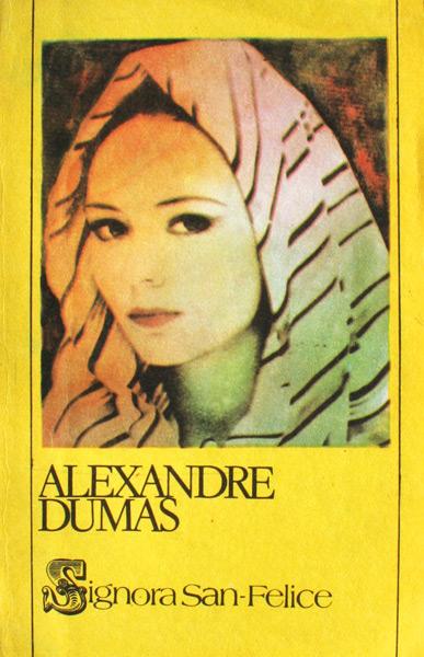 Signora San-Felice - Alexandre Dumas