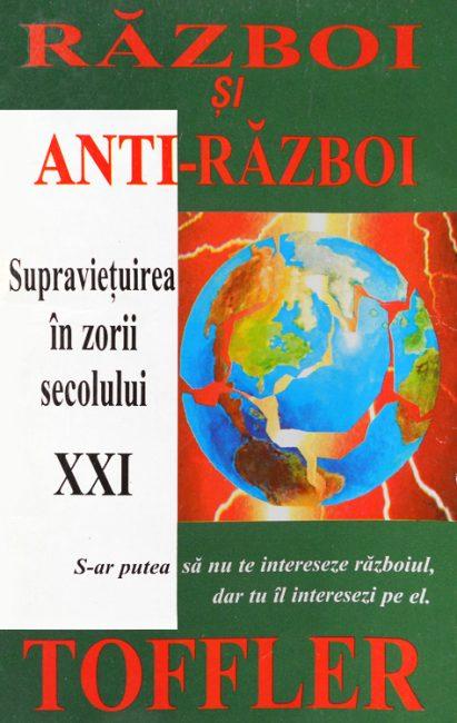 Razboi si anti-razboi - Alvin Toffler