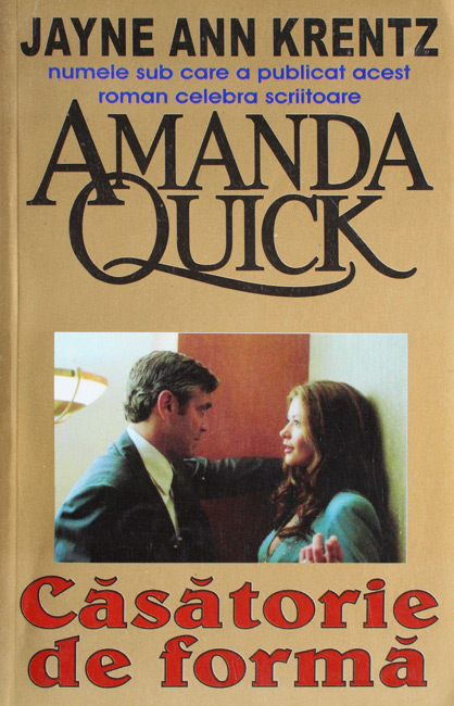 Casatorie de forma - Amanda Quick / Jayne Ann Krentz
