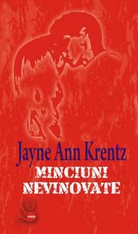 Minciuni nevinovate - Amanda Quick / Jayne Ann Krentz
