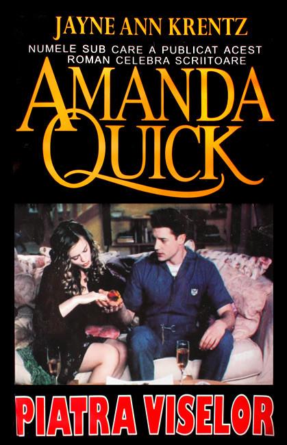 Piatra viselor - Amanda Quick / Jayne Ann Krentz