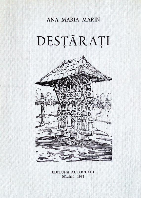 Destarati (istoria Miscarii Legionare) - Ana Maria Marin