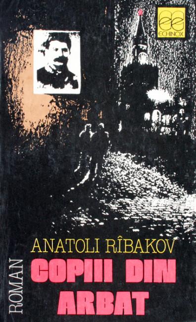 Copiii din Arbat - Anatoli Ribakov