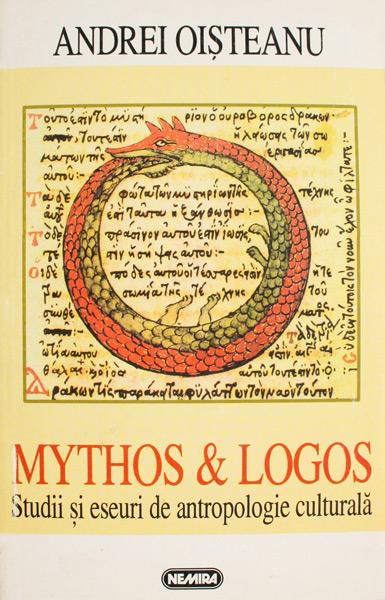 Mythos si Logos - Andrei Oisteanu