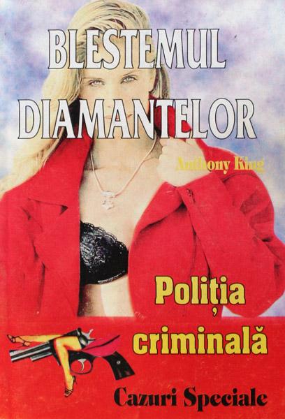 Politia Criminala: (06) Blestemul diamantelor - Anthony King