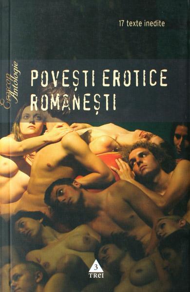 Povesti erotice romanesti - Antologie