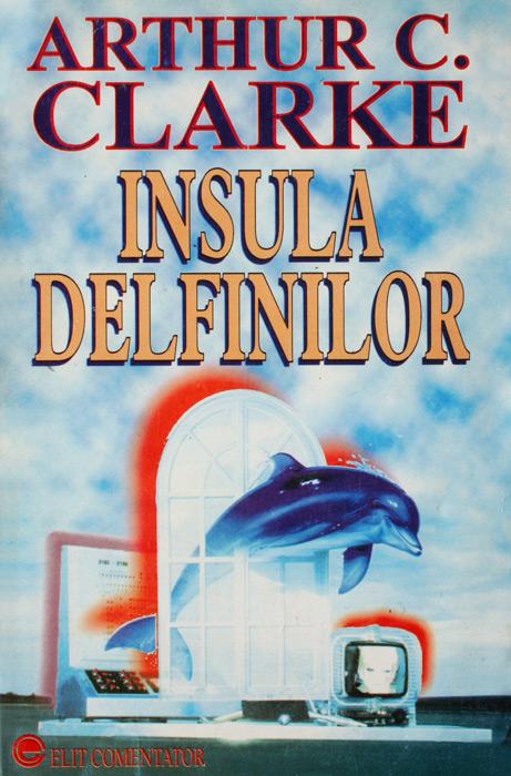 Insula delfinilor - Arthur C. Clarke