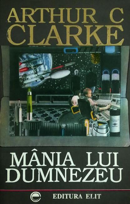 Mania lui Dumnezeu - Arthur C. Clarke