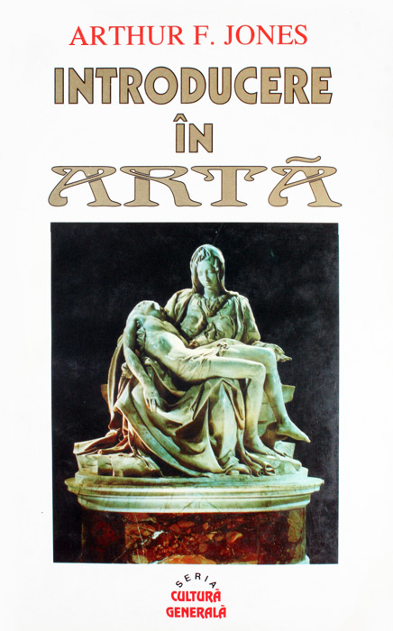 Introducere in arta - Arthur F. Jones