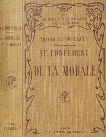 Arthur Schopenhauer - Le Fondement De La Morale