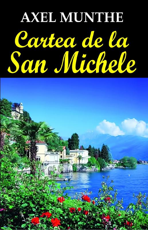 Cartea de la San Michele, de Axel Munthe
