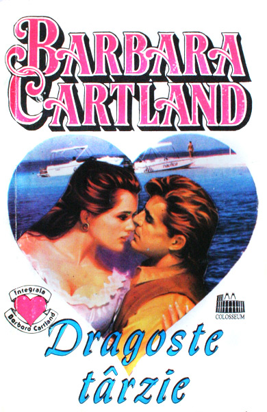 Dragoste tarzie - Barbara Cartland