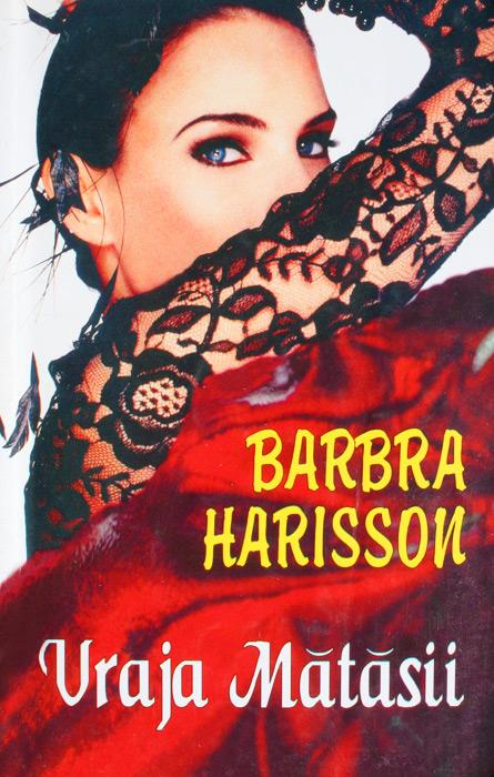 Vraja matasii - Barbara Harrison