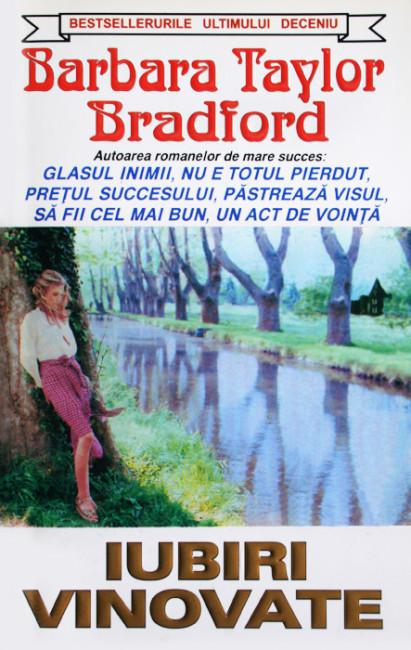 Iubiri vinovate - Barbara Taylor Bradford