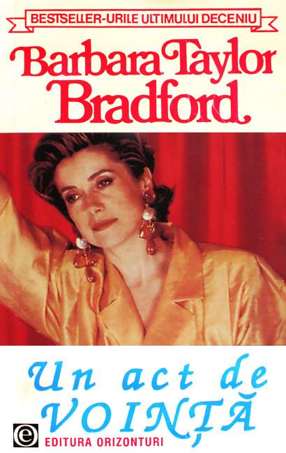 Un act de vointa - Barbara Taylor Bradford