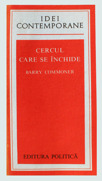 Cercul care se inchide - Barry Commoner