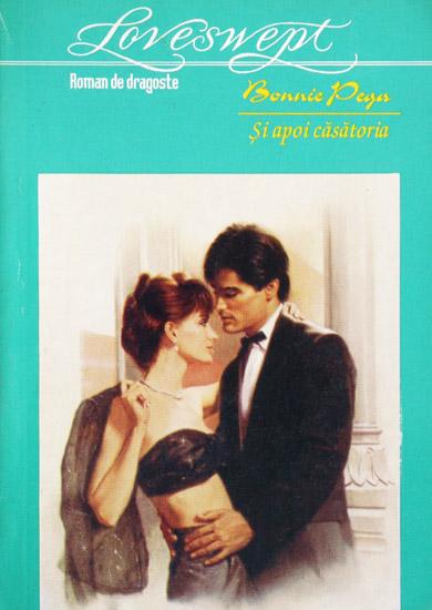 Si apoi casatoria - Bonnie Pega