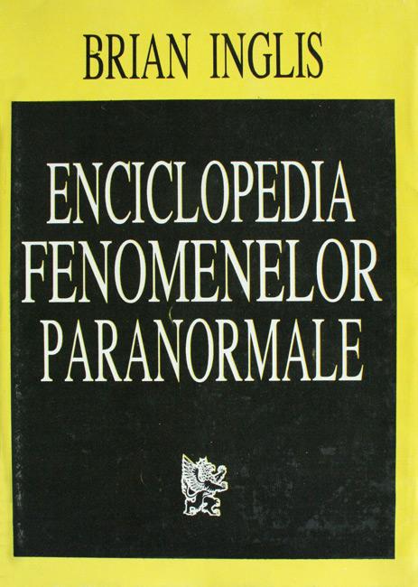 Enciclopedia fenomenelor paranormale - Brian Inglis