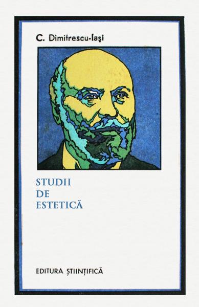 Studii de estetica - C. Dimitrescu-Iasi