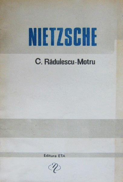 Nietzsche - C. Radulescu-Motru