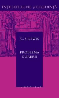 C.S. Lewis - Problema durerii