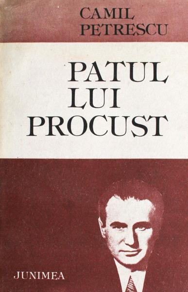 Patul lui Procust - Camil Petrescu