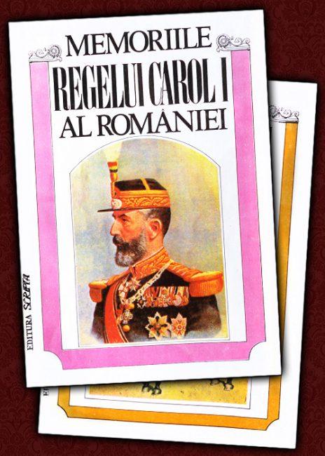 Memoriile regelui Carol I al Romaniei (2 vol.) - Carol I