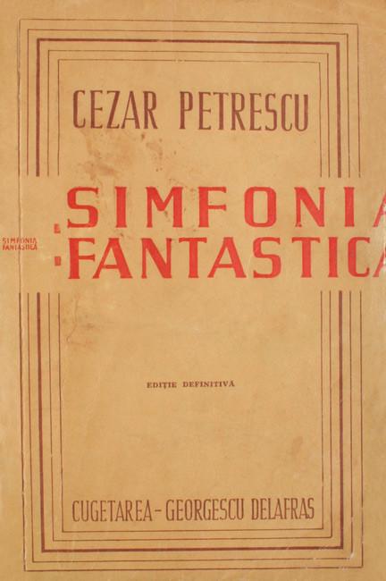 Simfonia Fantastica - Cezar Petrescu