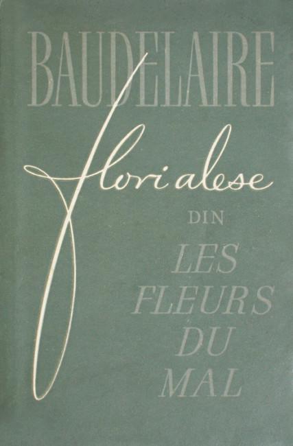 "Flori alese din ""Les Fleurs Du Mal"" (editie bibliofila) - Charles Baudelaire"