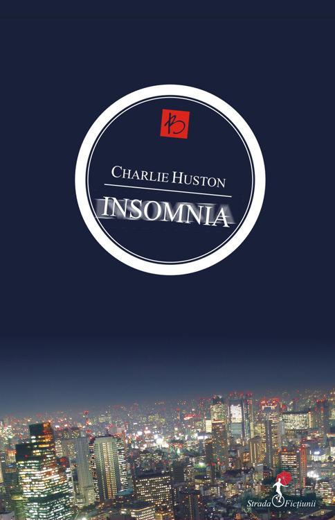 Insomnia - Charlie Huston