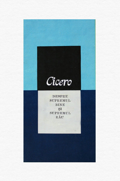 Despre supremul bine si supremul rau - Cicero