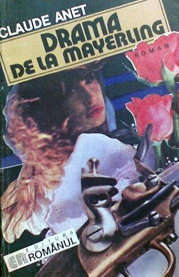Drama de la Mayerling - Claude Anet