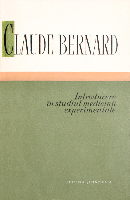 Introducere in studiul medicinii experimentale - Claude Bernard