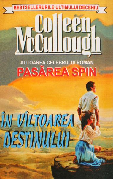 In valtoarea destinului - Colleen McCullough