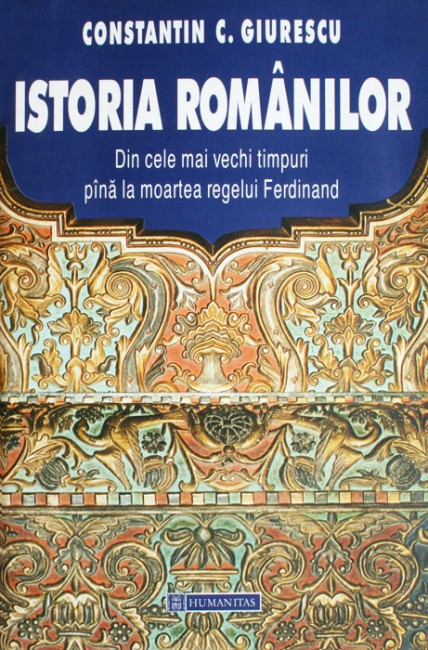 Istoria romanilor - Constantin C. Giurescu