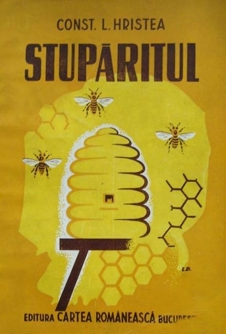 Stuparitul. Tratat complet de apicultura - Constantin L. Hristea