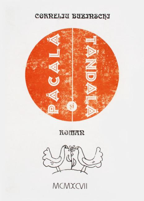 Pacala si Tandala - Corneliu Buzinschi