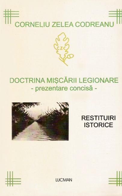 Doctrina Miscarii Legionare (prezentare concisa) - Corneliu Zelea Codreanu