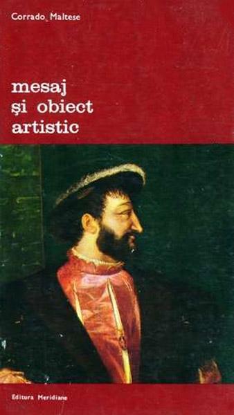 Mesaj si obiect artistic - Corrado Maltese
