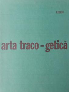 Arta traco-getica - Dumitru Berciu