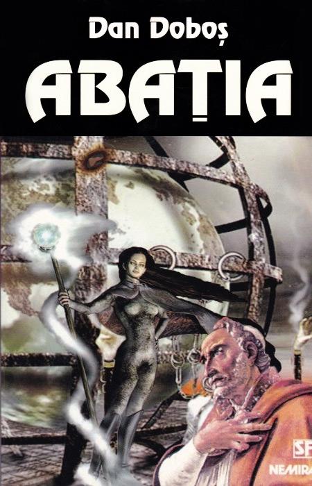 Abatia (editia I) - Dan Dobos
