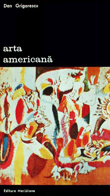Arta americana - Dan Grigorescu