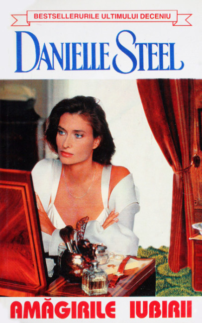 Amagirile iubirii - Danielle Steel
