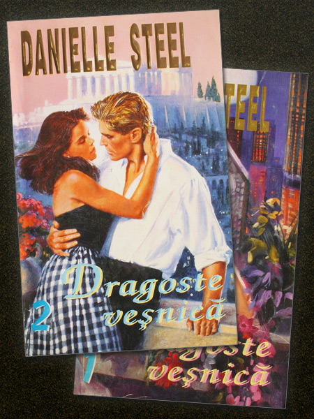 Dragoste vesnica (2 vol.) - Danielle Steel