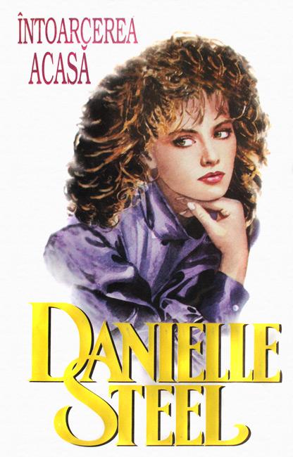 Intoarcerea acasa - Danielle Steel