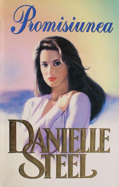 Promisiunea - Danielle Steel