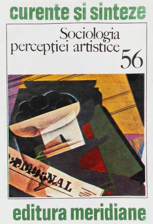 Sociologia perceptiei artistice - Dinu Gheorghiu