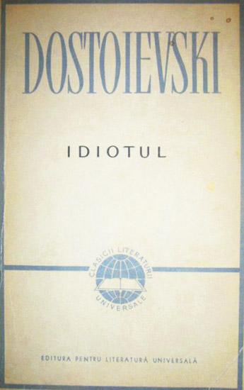 Idiotul - Dostoievski