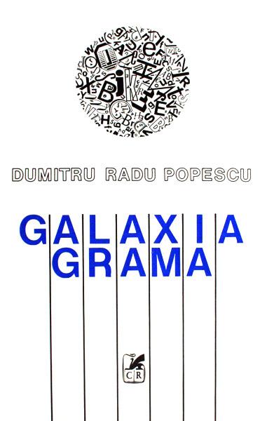 Galaxia Grama - Dumitru Radu Popescu